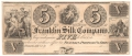 USA Colonial And Broken Banks The Franklin Silk Company,  5 Dollars, 18 - -